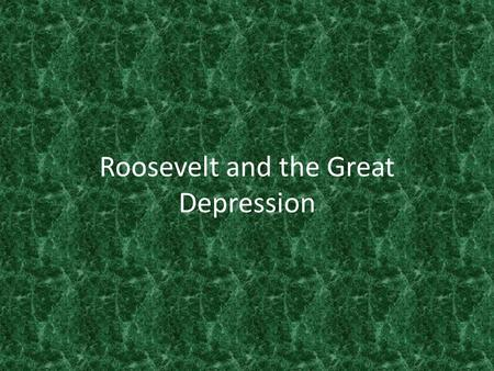 Roosevelt and the Great Depression. *FDR* When he was inaugurated unemployment had increased by 7 million. Poor sections (like Harlem) had 50% of the.