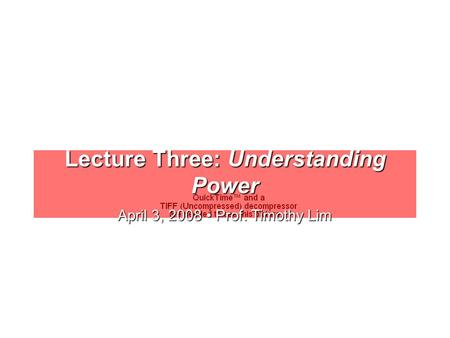 Lecture Three: Understanding Power