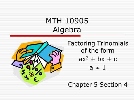 Factoring Trinomials of the form