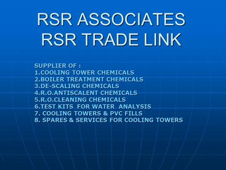 SUPPLIER OF : 1.COOLING TOWER CHEMICALS 2.<strong>BOILER</strong> TREATMENT CHEMICALS 3.DE-SCALING CHEMICALS 4.R.O.ANTISCALENT CHEMICALS 5.R.O.CLEANING CHEMICALS 6.TEST.