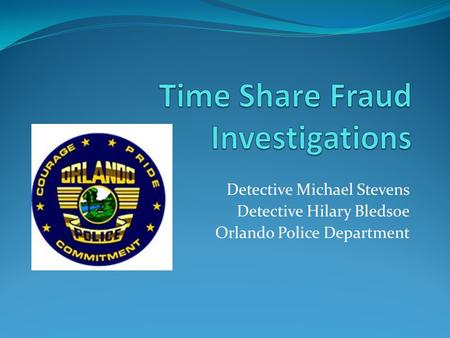 Time Share Fraud Investigations
