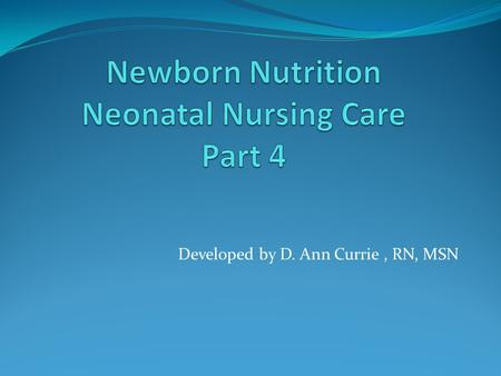 Newborn Nutrition Neonatal Nursing Care Part 4