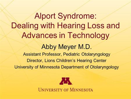 Alport Syndrome: Dealing with Hearing Loss and Advances in Technology