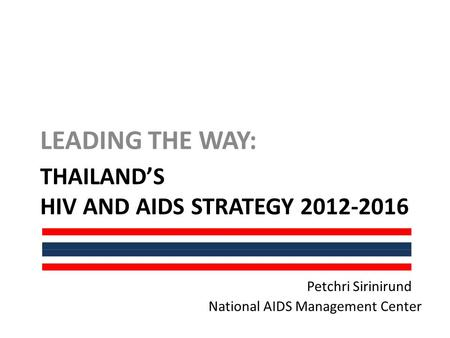 Thailand's HIV and AIDS STRATEGY