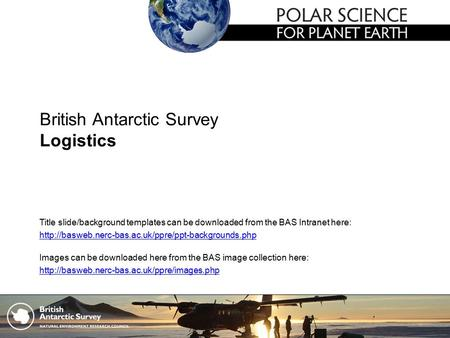 British Antarctic Survey Logistics Images can be downloaded here from the BAS image collection here:  Title.