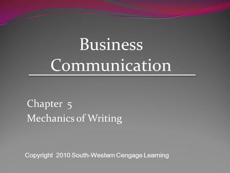 Chapter 5 Mechanics of Writing
