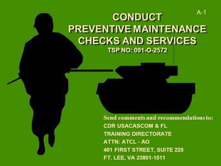 CONDUCT PREVENTIVE MAINTENANCE CHECKS AND SERVICES TSP NO: 091-O-2572