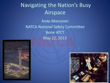 Navigating the Nation's Busy Airspace