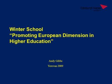 "Andy Gibbs Yerevan 2009 Winter School ""Promoting European Dimension in Higher Education"""