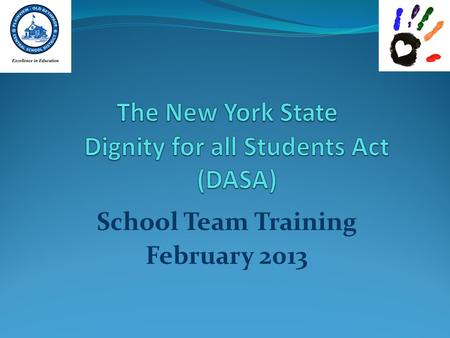 School Team Training February 2013. Why have 48 states passed anti- bullying/harassment laws? (GLSEN, 2010) 39% of students reported that bullying, name.