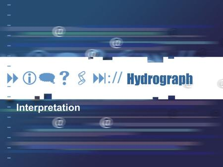 Hydrograph Interpretation.