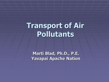 Transport of Air Pollutants