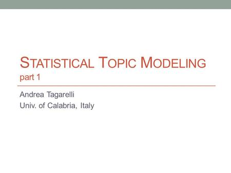 Statistical Topic Modeling part 1