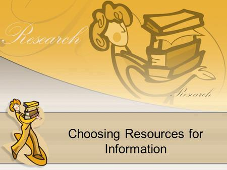 Choosing Resources for Information. An almanac contains facts such as weather, population, currency, and geographical data.