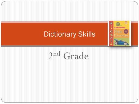 Dictionary Skills 2nd Grade
