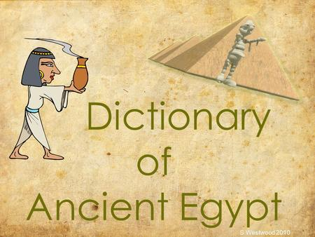 Dictionary of Ancient Egypt S Westwood 2010. A symbol of 'eternal life ankh S Westwood 2010.