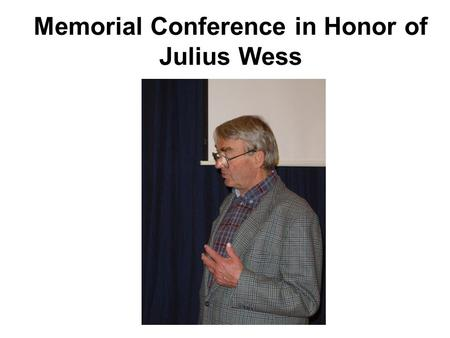 Memorial Conference in Honor of Julius Wess. Topics in Gauge Mediation Nathan Seiberg IAS Based on: Meade, NS and Shih, arXiv:0801.3278 NS, Volansky and.