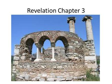 Revelation Chapter 3. The church at Sardis 'I know your deeds, that you have a name that you are alive, but you are dead. 2 'Wake up, and strengthen the.
