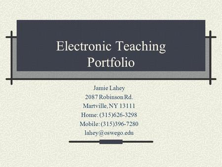 Electronic Teaching Portfolio