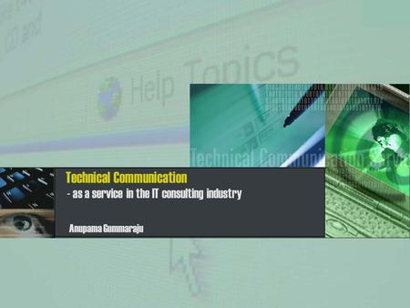 Technical Communication Anupama Gummaraju - as a service in the IT consulting industry.