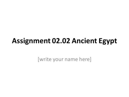 Assignment Ancient Egypt