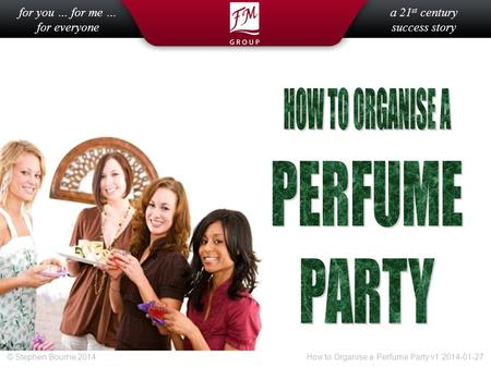 HOW TO ORGANISE A PERFUME PARTY.