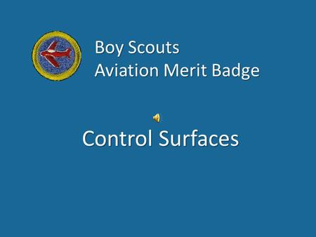 Boy Scouts Aviation Merit Badge Control Surfaces.
