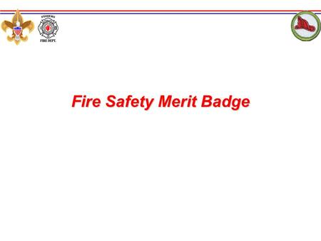 Fire Safety Merit Badge