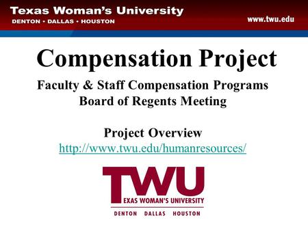 Faculty & Staff Compensation Programs Board of Regents Meeting
