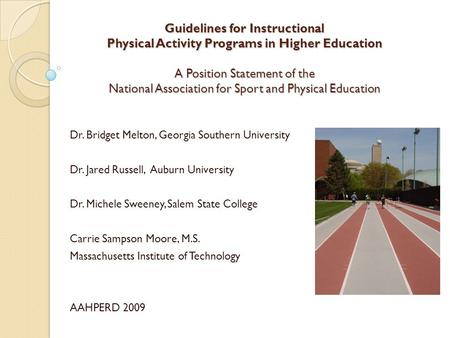 Guidelines for Instructional Physical Activity Programs in Higher Education A Position Statement of the National Association for Sport and Physical Education.