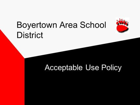 Boyertown Area School District Acceptable Use Policy.