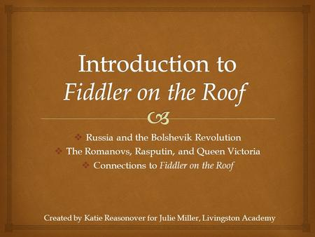 Introduction to Fiddler on the Roof