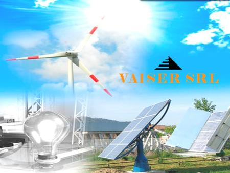 SOLAR PHOTOVOLTAIC PLANTS Vaiser srl develops innovative projects in the field of renewable energy, with particular attention to the installation of solar.
