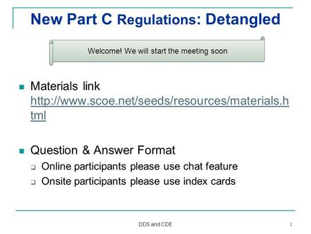 New Part C Regulations : Detangled Materials link  tml  tml.