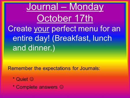 Journal – Monday October 17th