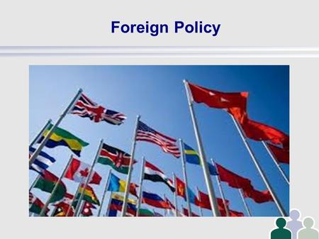 Foreign Policy. After World War II America went from isolationism to internationali sm.