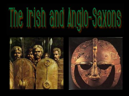 2 SECTION 1Celtic Ireland SECTION 2Christianity 3 Saint Columba Pope Gregory I Ethelbert Bede Alfred the Great People to Know shires sheriff king's peace.