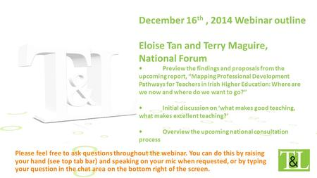 "December 16 th, 2014 Webinar outline Eloise Tan and Terry Maguire, National Forum Preview the findings and proposals from the upcoming report, ""Mapping."