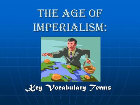 The Age of Imperialism: