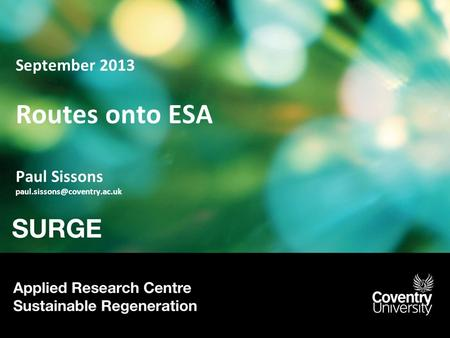September 2013 Routes onto ESA Paul Sissons