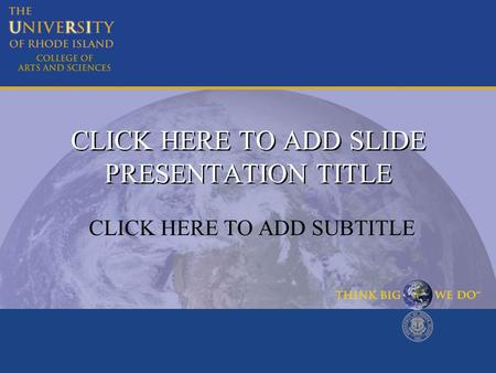 CLICK HERE TO ADD SLIDE PRESENTATION TITLE CLICK HERE TO ADD SUBTITLE.