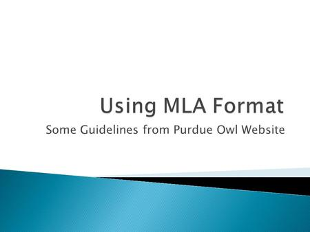 Some Guidelines from Purdue Owl Website.  Type your paper on a computer and print it out on standard, white 8.5 x 11-inch paper.  Double-space the text.