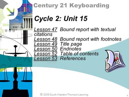 Cycle 2: Unit 15 Century 21 Keyboarding