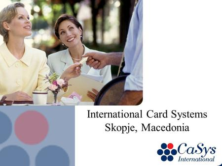 International Card Systems Skopje, Macedonia