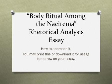 """Body Ritual Among the Nacirema"" Rhetorical Analysis Essay"