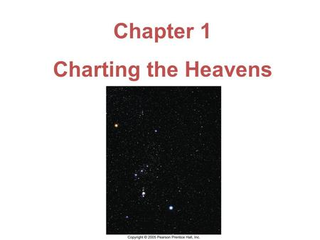 Chapter 1 Charting the Heavens.
