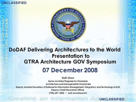 DoDAF Delivering Architectures to the World