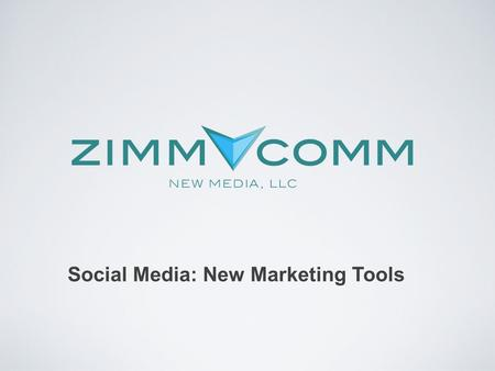 "Social Media: New Marketing Tools. Social Media: ""Social media is the use of web-based and mobile technologies to turn communication into interactive."