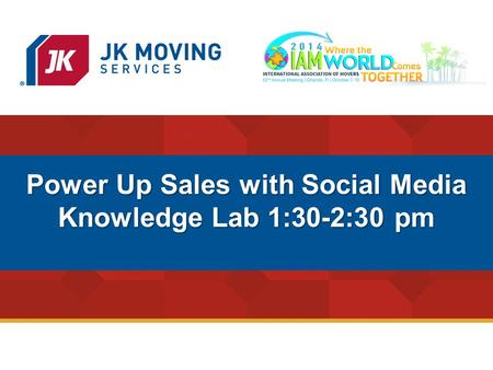 1 Power Up Sales with Social Media Knowledge Lab 1:30-2:30 pm.