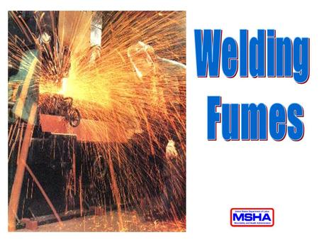 Welding Fumes And Gasses Ppt Video Online Download